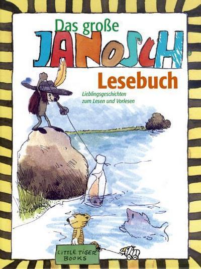 Das grosse Janosch-Lesebuch