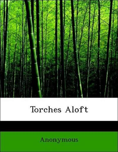 Torches Aloft