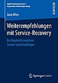 Weiterempfehlungen mit Service-Recovery