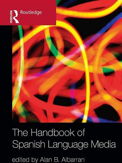 The Handbook of Spanish Language Media