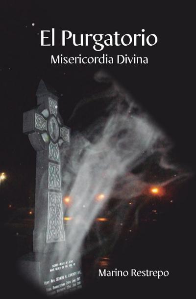 El Purgatorio, Misericordia Divina