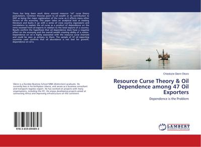 Resource Curse Theory & Oil Dependence among 47 Oil Exporters