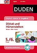 Einfach klasse in Englisch - Diktat und Hörverstehen 5./6. Klasse: Wissen - Üben - Testen (Duden - Einfach klasse)