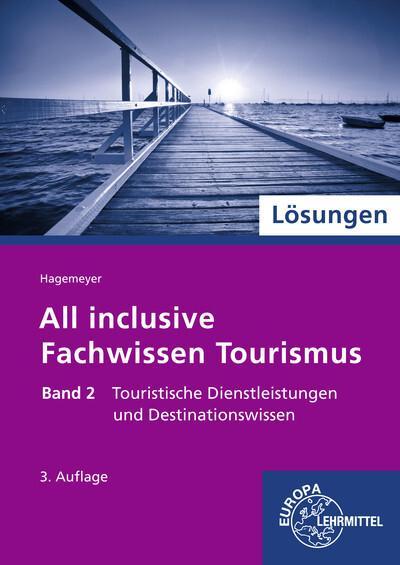 All inclusive - Fachwissen Tourismus 2