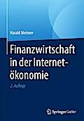 Finanzwirtschaft in der Internetökonomie