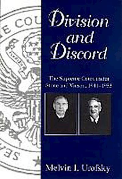 Division and Discord: The Supreme Court Under Stone and Vinson, 1941-1953