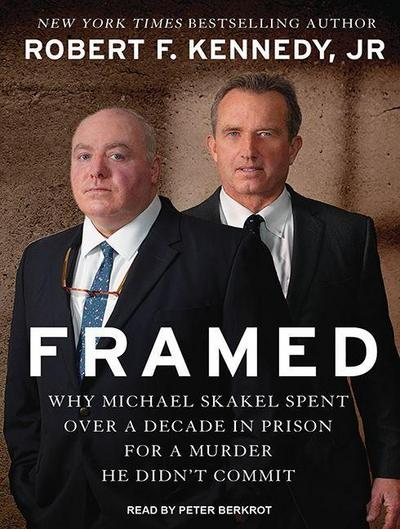Framed: Why Michael Skakel Spent Over a Decade in Prison for a Murder He Didn�t Commit