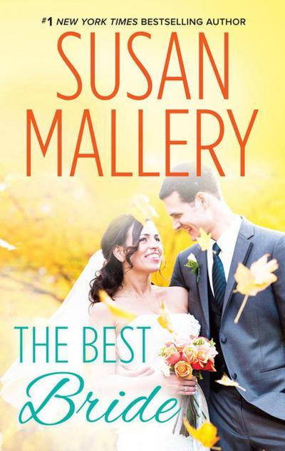 The Best Bride (Mills & Boon M&B) (Hometown Heartbreakers, Book 1)