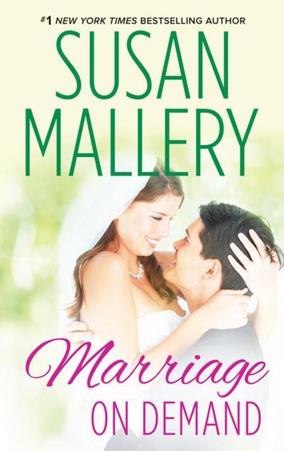 Marriage On Demand (Mills & Boon M&B) (Hometown Heartbreakers, Book 2)