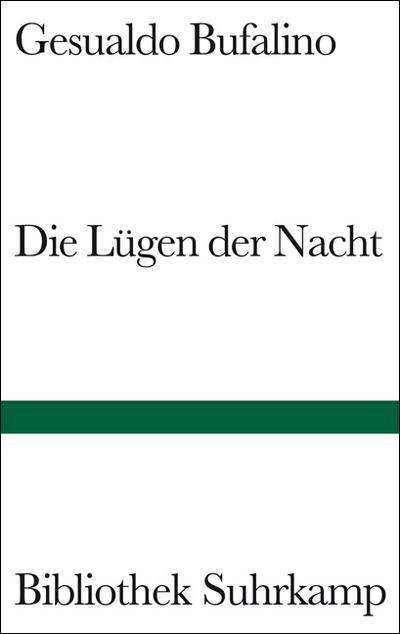 Die Lügen der Nacht: Roman