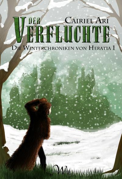 Die Winterchroniken von Heratia 1: Der Verfluchte