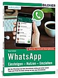 WhatsApp - Einsteigen, Nutzen, Umziehen - leicht gemacht
