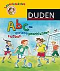 Lesedetektive Abc-VL Fußball; Binder, Lesedetektive Abc-VL Fußball; Ill. v. Tust, Dorothea; Deutsch