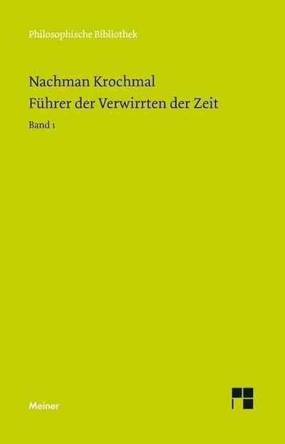 Führer der Verwirrten der Zeit: Bände 1 und 2 (Philosophische Bibliothek)