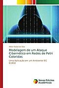 Modelagem de um Ataque Cibern¿co em Redes de Petri Coloridas
