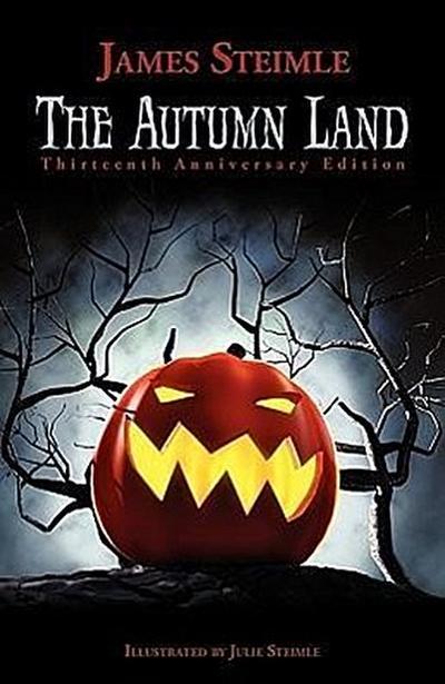 The Autumn Land: Thirteenth Anniversary Edition