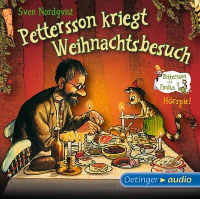 Pettersson kriegt Weihnachtsbesuch; Hörspiel mit Musik von Frank Oberpichler und Dieter Faber - CD; Übers. v. Angelika Kutsch; Deutsch; ca. 27 Min.,