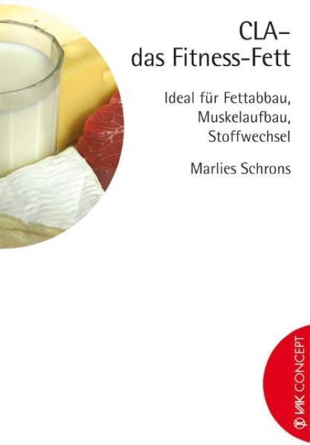 Marlies Schrons / CLA - das Fitness-Fett 9783935767521