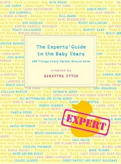 Experts' Guide to the Baby Years