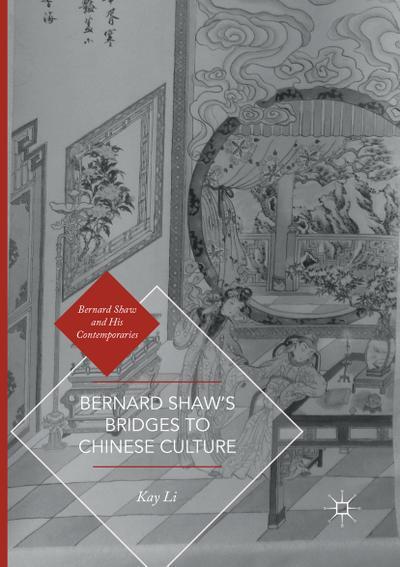 Bernard Shaw's Bridges to Chinese Culture