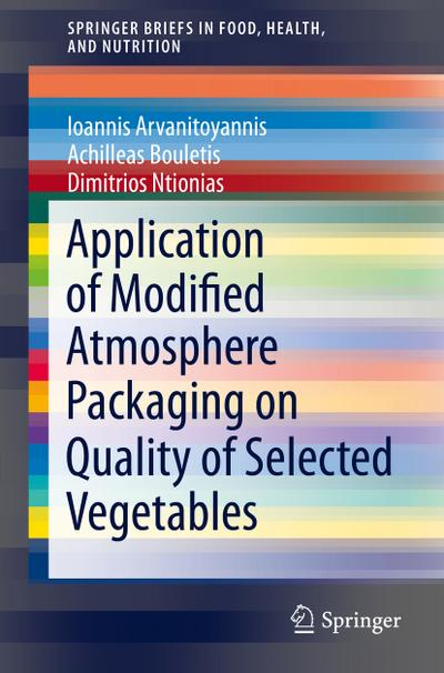 Application of Modified Atmosphere Packaging on Quality of Selected Vegetables