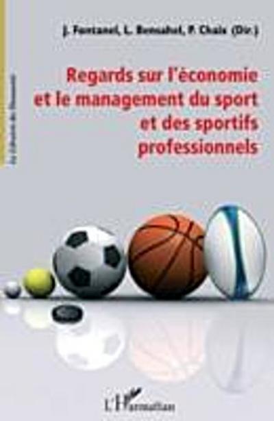 Regards sur l'economie et le management du sport et des spor