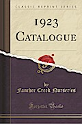1923 Catalogue (Classic Reprint)