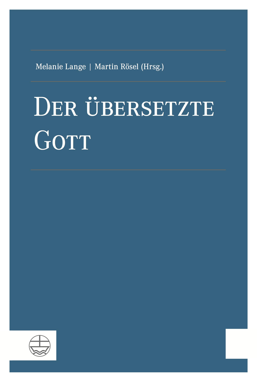 Der übersetzte Gott | Melanie Lange |  9783374041558
