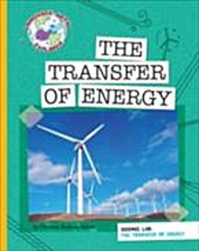 Science Lab: The Transfer of Energy