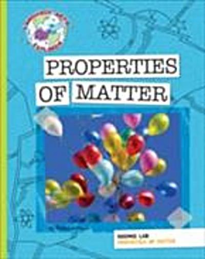Science Lab: Properties of Matter