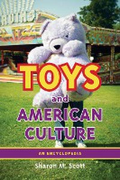 Toys and American Culture
