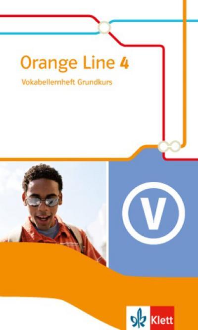 Orange Line 4 Grundkurs: Vokabellernheft Klasse 8 (Orange Line. Ausgabe ab 2014)