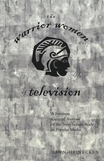 The Warrior Women of Television