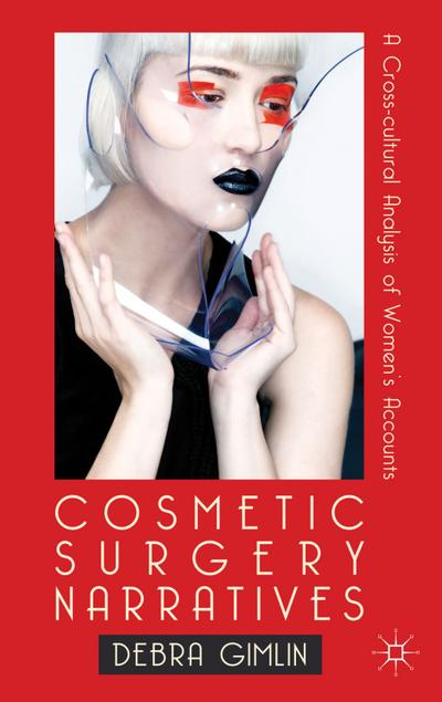 Cosmetic Surgery Narratives