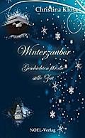 Winterzauber - Geschichten für die stille Zeit