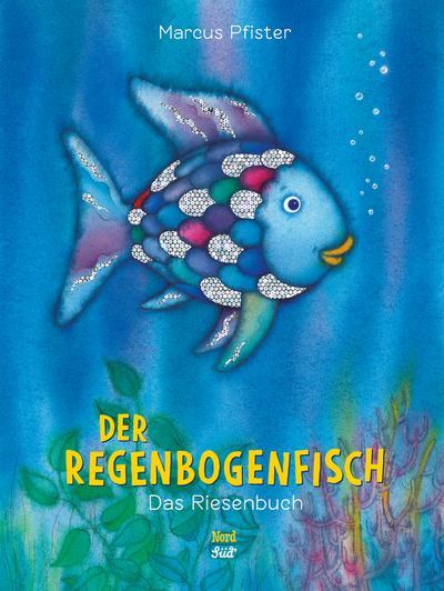 Der Regenbogenfisch. Das Riesenbuch