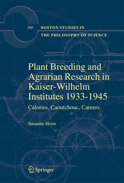 Plant Breeding and Agrarian Research in Kaiser-Wilhelm-Institutes 1933-1945