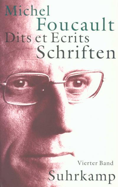 Schriften in vier Bänden. Dits et Ecrits: Band IV. 1980-1988