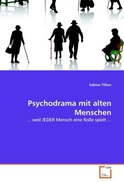 Psychodrama mit alten Menschen