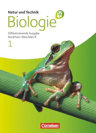 Natur und Technik: 01. Schülerbuch. Realschule Nordrhein-Westfalen