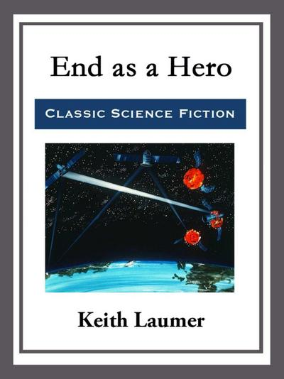 End as a Hero