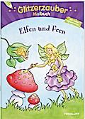 Glitzerzauber Malbuch Elfen und Feen; Malbücher und -blöcke; Ill. v. Durczok, Marion; Deutsch; schw.-w. Ill., mit Glitzerlack