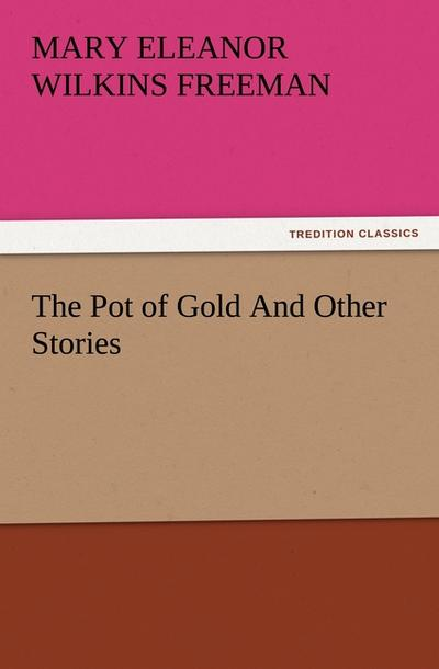 The Pot of Gold And Other Stories