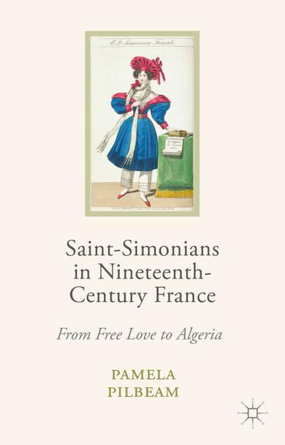 Saint-Simonians in Nineteenth-Century France
