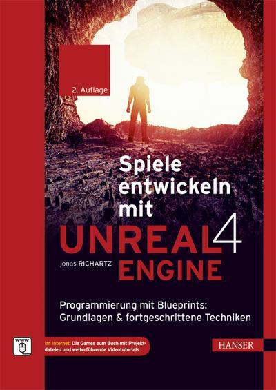 Spiele entwickeln mit Unreal Engine 4
