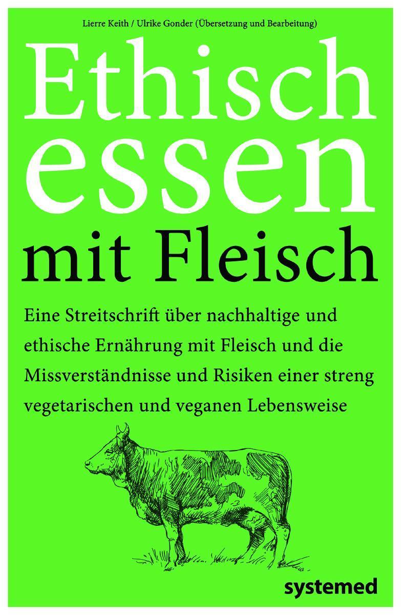 Ethisch Essen mit Fleisch Lierre Keith