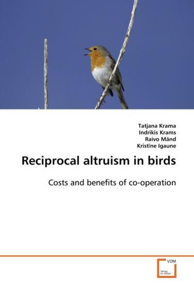 Reciprocal altruism in birds