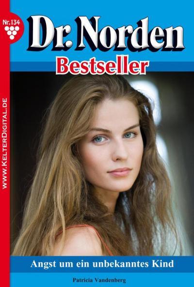 Dr. Norden Bestseller 134 – Arztroman
