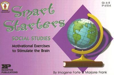 Smart Starters Social Studies: Motivational Exercises to Stimulate the Brain