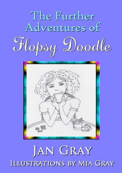 The Further Adventures of Flopsy Doodle